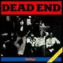 DEAD END(紙ジャケット仕様)