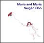 MARIA AND MARIA(HYB)