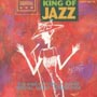 KING OF JAZZ 1