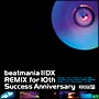 beatmania II DX REMIX for 10th Success Anniversary