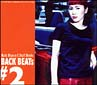 Maki Ohguro BACK BEATs #2~Maki Ohguro & Staff Works~