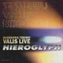 Hieroglyph/1 布川俊樹VALIS Live! Vol.1