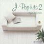 オルゴール・セレクション 最新 J-POP ヒット2