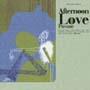 MJシリーズ スペシャル・コンピレーション/Afternoon Love-Pavane