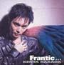 Frantic…