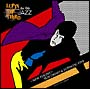 LUPIN THE THIRD「JAZZ」the 10th~New Fight~