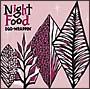 Night Food