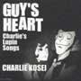GUY'S HEART~Charlies Lupin Songs~