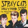 HOLLYWOOD STRUT~UNRELEASED CUTS