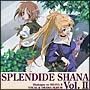 灼眼のシャナII SPLENDIDE SHANA II Vol.2