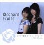 Orchard Fruits(DVD付)