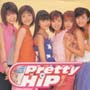 Pretty Hip~HIP HOP パラダイス
