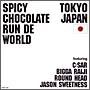 SPICY CHOCOLATE RUN DE WORLD