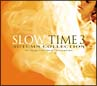 SLOW TIME Vol.3-Autumm Collection