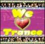 渋谷発 WE LOVE TRANCE
