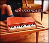NO PIANO NO LIFE