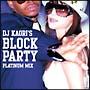 DJ Kaori's BLOCK PARTY-PLATINUM MIX