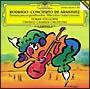 ロドリーゴ:アランフェス協奏曲/ある貴紳のための幻想曲