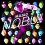 MUSIC OF N.O.B.U!!!