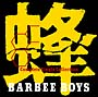蜂-BARBEE BOYS Complete Single Collection
