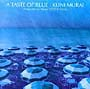 A TASTE OF BLUE Resort Music Series COTE D'AZUR
