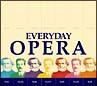 エヴリディ・オペラ-究極のオペラ・ハイライト