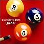 ~ジャズで聴く~R30 SWEET-J・POPS 名曲集