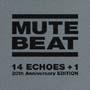 MUTE BEAT 20周年記念ベスト盤