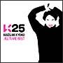 K25〜KOIZUMI KYOKO ALL TIME BEST〜(通常盤)