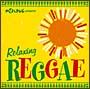 "めざましTV presents""Relaxing Reggae"""