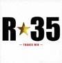 R☆35~TRANCE MIX~