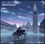 ARIA The ORIGINATION ピアノ・コレクション II「ディパルテンツァ-旅立ち-」
