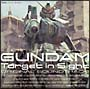 MOBILE SUIT GUNDAM Target in Sight ORIGINAL SOUNDTRACK
