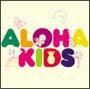 ALOHA KIDS
