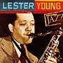 Ken Burns Jazz 20世紀のジャズの宝物/The Very Best of レスター・ヤング