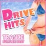DRIVE HITS~TRANCE SUMMER BEST