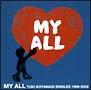 MY ALL<YUKI KOYANAGI SINGLES 1999-2003>(DVD付)