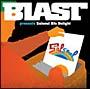 BLAST プレゼンツ・サルソウル・DJs ディライト