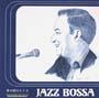 音の棲むところ~ジャズ・ボッサ