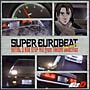 SUPER EUROBEAT presents INITIALD NON-STOP MIX from TAKUMI-selection