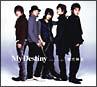 My Destiny(ジャケット:表A(全員)×裏A(全員))(DVD付)