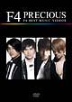 PRECIOUS~F4 BEST MUSIC VIDEOS