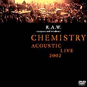 ACOUSTIC LIVE 2002 R.A.W.~respect and wisdom