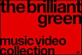 the brilliant green Music Video Collection '98~'08