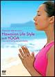 Hawaiian Life Style with YOGA