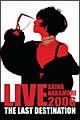 LIVE TOUR 2006 〜The Last Destination〜