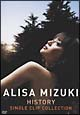 HISTORY ~ALISA MIZUKI SINGLE CLIP COLLECTION~