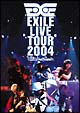 "EXILE LIVE TOUR 2004""EXILE ENTERTAINMENT"""
