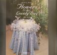 Flowers for your lovely day フラワーアートコレクション