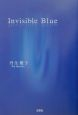 Invisible blue
